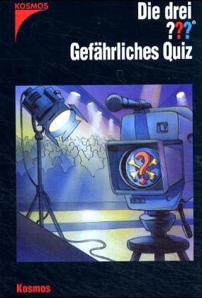 Die drei Fragezeichen, Bd.107 : Gefährliches Quiz