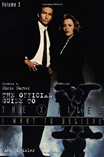 I Want to Believe (Official Guide to the X-Files)