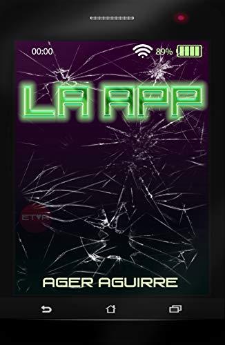LA APP: CRÍMENES EN LA RED Thriller tecnológico, Misterio, Novela de suspense. Organizaciones criminales.