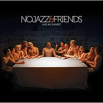 NoJazz & Friends (Live au Sunset)