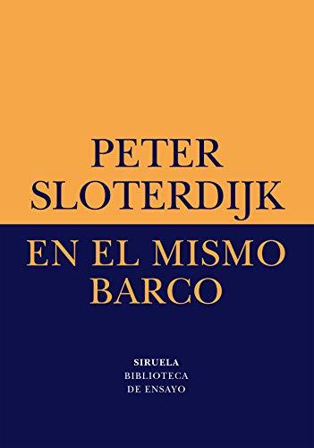 En el mismo barco: Ensayo sobre la hiperpolítica: 2 (Biblioteca de Ensayo / Serie menor)