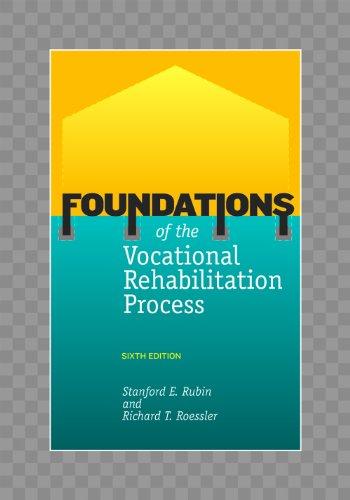 Foundations of the Vocational Rehabilitation Process