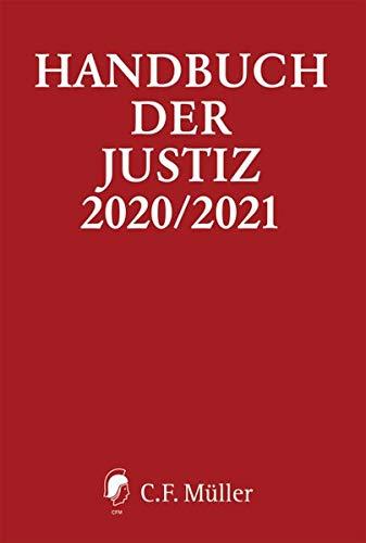 Handbuch der Justiz 2020/2021: Die Träger und Organe der rechtsprechenden Gewalt in der Bundesrepublik Deutschland
