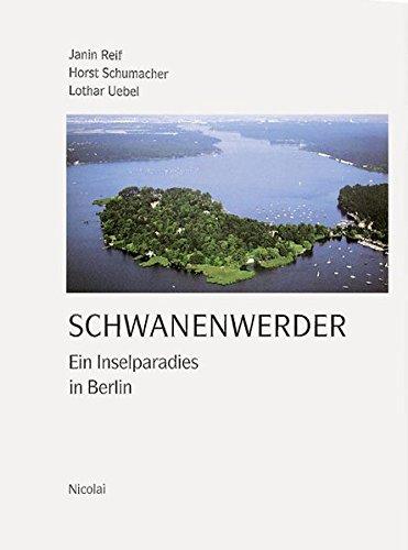 Schwanenwerder: Ein Inselparadies in Berlin