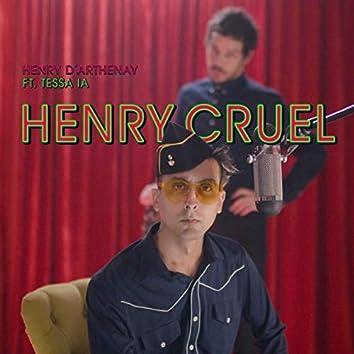 Henry Cruel (feat. Tessa Ia)