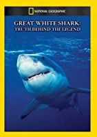 Great White Shark: Truth Behind the Legend [DVD] [Import]