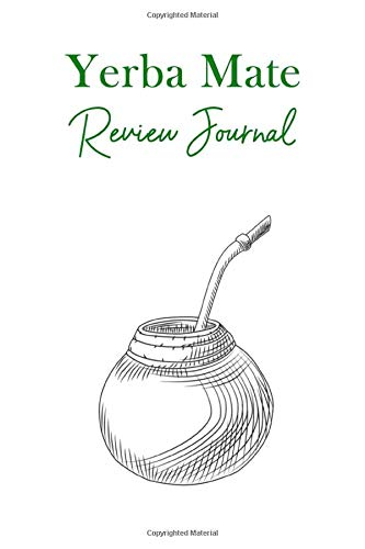 Yerba Mate Review Journal