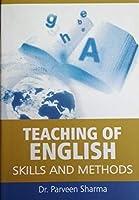 Teaching of English: Skills and Methods