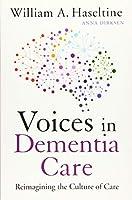 Voices in Dementia Care: Reimagining the Culture of Care