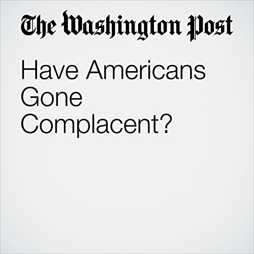 Have Americans Gone Complacent? copertina
