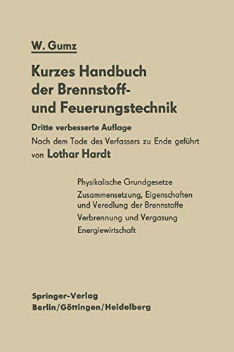 Kurzes Handbuch der Brennstoff- und Feuerungstechnik (German Edition)