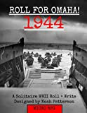 Roll for Omaha! 1944: A Solitaire WWII Roll+Write