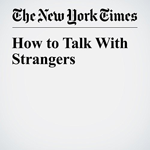 How to Talk With Strangers audiobook cover art