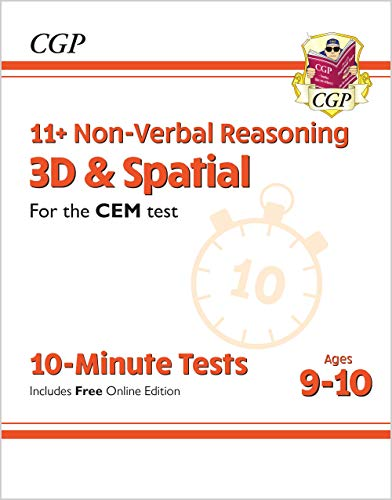 New 11+ CEM 10-Minute Tests: Non-Verbal Reasoning 3D & Spatial - Ages 9-10 (with Online Edition): unbeatable eleven plus preparation from the exam experts (CGP 11+ CEM)