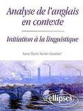 Analyse de l'anglais en contexte - Initiation à la linguistique