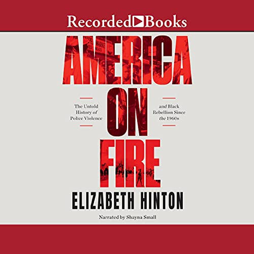 America on Fire Audiobook By Elizabeth Hinton cover art