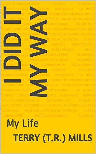I Did It My Way: My Life (English Edition)