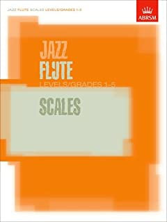 Jazz Flute Scales Levels/Grades 1-5 Book (ABRSM Exam Pieces) by The Associated Board of the Royal Schools of Music (2003) Paperback