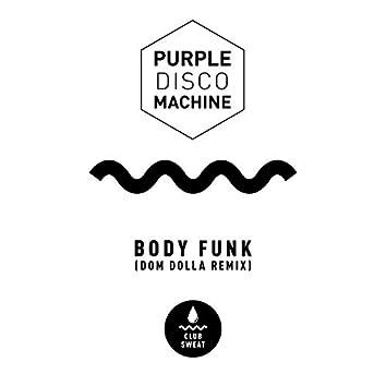 Body Funk (Dom Dolla Remix)