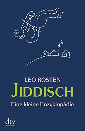 Jiddisch: Eine kleine Enzyklopädie