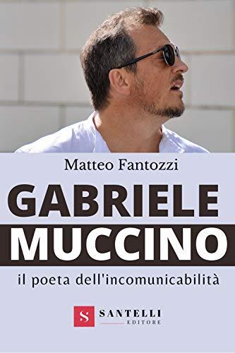 Gabriele Muccino. Il poeta dell'incomunicabilità