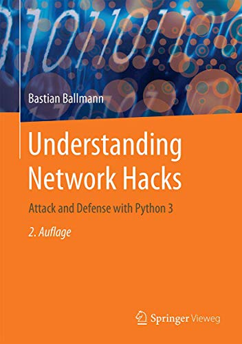 Understanding Network Hacks: Attack and Defense with Python 3, 2nd Edition Front Cover