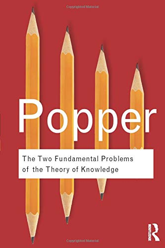 The Two Fundamental Problems of the Theory of Knowledge (Routledge Classics)