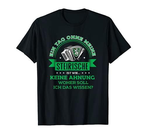 Ein Tag ohne meine steirische Ziehharmonika Akkordeon T-Shirt