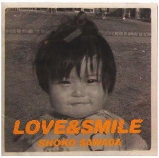 Love & Smile