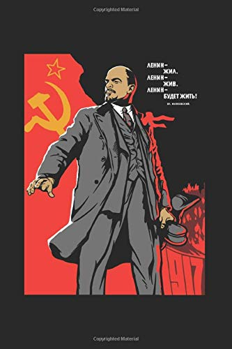 Lenin: Notebook & Journal - Lenin Soviet Propaganda Poster Journal, Communist Revolution  Note Book Or Composition Book, School, College or Office Gag Gift