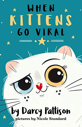 When Kittens Go Viral (The KittyTubers Book 1) (English Edition)