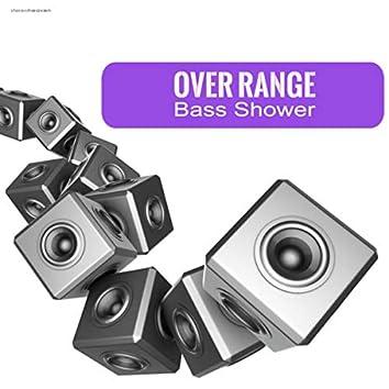 Bass Shower