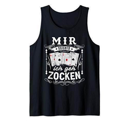 Mir Reichts. Ich Geh Zocken Casino Karten Kartenspiel Poker Tank Top