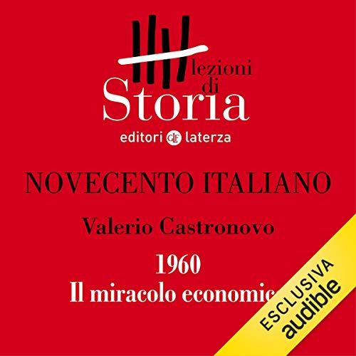 Novecento italiano - 1960. Il miracolo economico copertina