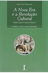 A Nova Era e a Revolução Cultural: Fritjof Capra & Antonio Gramsci: Fritjof Capra e Antonio Gramsci Capa comum