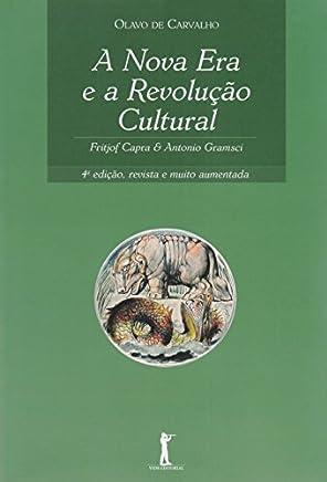 A Nova Era e a Revolução Cultural. Fritjof Capra e Antonio Gramsci