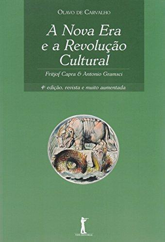 A Nova era e a Revolução Cultural: Fritjof Capra e Antonio Gramsci