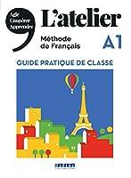 L'atelier: Guide pratique de la classe A1