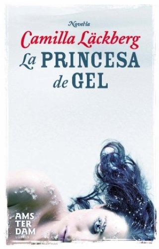 La princesa de gel (Amsterdam Book 45) (Catalan Edition)