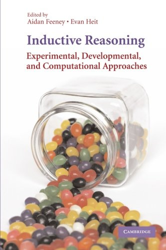 Inductive Reasoning: Experimental, Developmental, and Computational Approaches