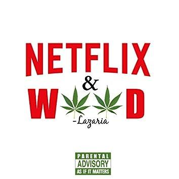 Netflix & Weed