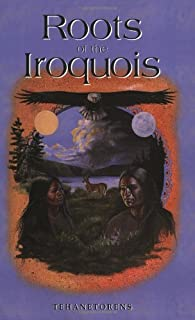 The Roots of the Iroquois