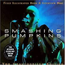 Full Illustrated Book & Interview Disc by Smashing Pumpkins (2007-09-25)