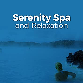 Serenity Spa and Relaxation