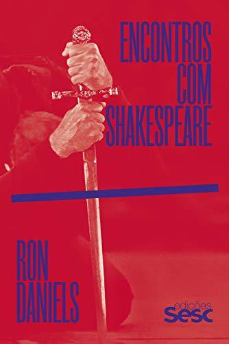Encontros com Shakespeare (Portuguese Edition)