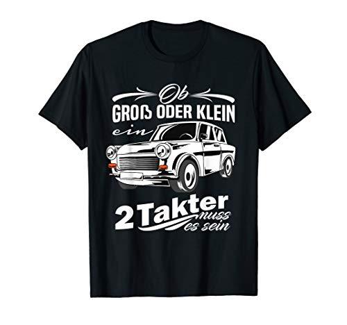 Trabi Trabant Trabbi für Groß und Klein Trabant 601 T-Shirt