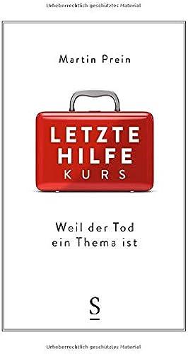 Books By Martin Prein_letzte Hilfe Kurs Weil Der Tod Ein Thema ...