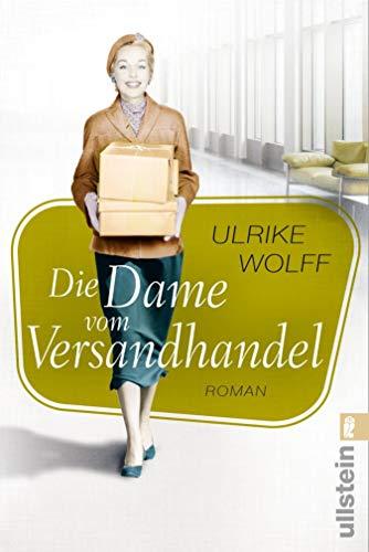 Die Dame vom Versandhandel: Roman