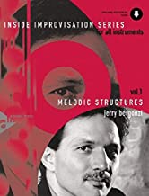 Inside Improvisation, Vol 1: Melodic Structures (For All Instruments), Book & Online Audio (Advance Music: Inside Improvis...