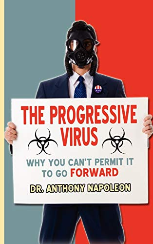 The Progressive Virus: Why You Can